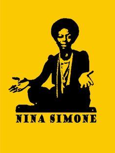 "My girl Nina Simone - original artist of ""Don't let me be misunderstood, and Feelin' Good"""