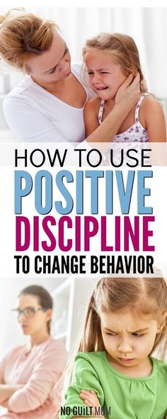 Positive Discipline | Positive Parenting | Change Behavior Saved by: Erin Dickson www.gravitylifecoaching.com