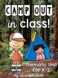 """Bring the outdoors inside by having the ultimate classroom campout! This unit is filled with engaging activities, printables, student camping planner, and an adorable camping craftivity. Here's what is included in this unit:1. Recommended Book List2. Word Wall (16 camp related words)3. """"Kids at Camp"""" Teacher Reader - perfect for a classroom read aloud 4. """"Kids at Camp"""" mini book for students 5. """"My Camping Planner"""" cover page6."""