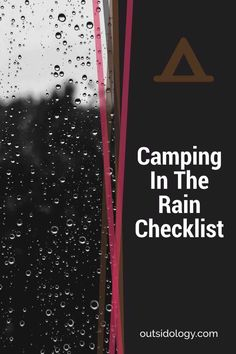 Camping In The Rain Checklist #camping #camp #hiking #outdoors #backpacking #outdoor #tent