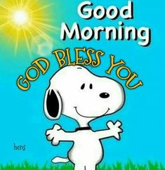 Good Morning Snoopy, Good Morning Quotes For Him, Happy Sunday Quotes, Good Morning Greetings, Good Morning Wishes, Morning Blessings, Morning Sayings, Snoopy Images, Snoopy Pictures