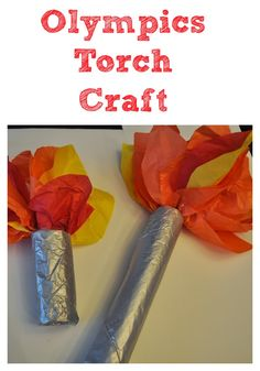 Simple and Easy Olympics Torch Crafts for Kids #Olympics #KidsCrafts
