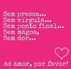 Só amor!