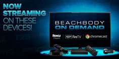 Beachbody On Demand lets you take your workouts anywhere. And, now, you can use Roku® players and Roku TV models, Amazon® Fire TV, or Google® Chromecast to