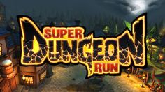 Super Dungeon Run Gameplay [60FPS] [Early Access]