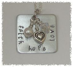 Faith Hope Love Hand Stamped Silver Aluminum Square Tag with 3 Dangles pearl heart crystal bead. $22.00, via Etsy.
