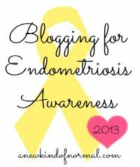 Blogging for Endometriosis Awareness Week 1: Sharing Your Story - Physical Impacts of Life with Endometriosis