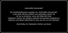 Bildzitat Wahrhafte Demokratie durch der Überwindung des Kapitalismus - Zitat von Horst-Bulla