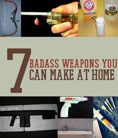 Make your own weapons? Yes please. Learn how here.