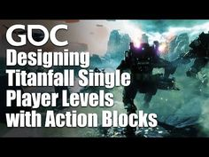Designing Unforgettable Titanfall Single Player Levels with Action Blocks Single Player, Action, Club, Game, Youtube, Design, Group Action, Gaming