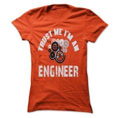 Trust me - Im an ③ engineerIm an engineer - Im proud of itJob, Engineer, Life Style