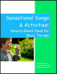 My brand, spanking *NEW* ebook! Sensational Songs & Activities: Sensory-Based Ideas for Music Therapy