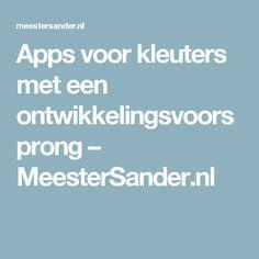 Apps voor kleuters met een ontwikkelingsvoorsprong – MeesterSander.nl