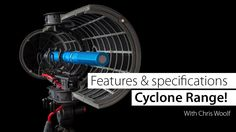 Rycote | Cyclone Range - Features & specifications