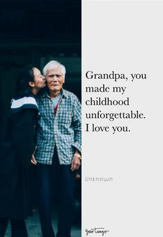 30 Grandfather Quotes To Let Your Grandpa Know How Much You Love & Miss Him On Father's Day