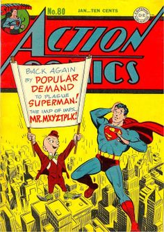 Action+Comics+V1938+%2380+-+Back+Again+by+Popular+Demand+to+Plague+Superman%21+The+Imp+of+Imps...+Mr.+Mxyztplk%21+%281945_1%29+-+Page+1.jpg (485×685)