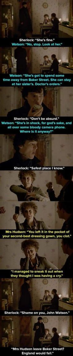 """When Mrs Hudson is held hostage in the apartment. 14 Times Mrs Hudson Was The Best Thing About """"Sherlock"""" Sherlock John, Quotes Sherlock, Bbc Sherlock Holmes, Sherlock Fandom, Jim Moriarty, Watson Sherlock, Supernatural Fandom, Supernatural Quotes, Johnlock"""