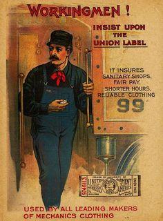 Vintage Advertisements, Vintage Ads, Hard Working Man, Working Men, Industrial Workwear, Vintage Outfits, Vintage Fashion, Union Made, Historical Images