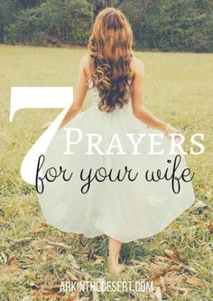 7 prayers for your wife, to help the Christian husband prayer words of  encouragement and