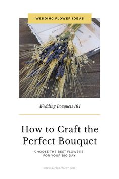 How to make the perfect wedding bouquet for the bride or bridesmaids.