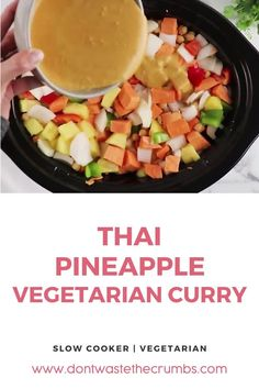 This slow cooker Thai pineapple vegetarian curry is loved by the whole family! An easy, delicious vegetarian recipe with FRESH pineapple. If you're looking for a flavorful Indian or Thai recipe that also happens to be healthy, vegetarian, but also chock full of flavor, this easy crockpot or slow cooker pineapple thai curry recipe is it! It's got all the players, pineapple, coconut, chickpea, sweet potato, rice… these stew like recipes make my heart sing! #curry #vegetarian… Healthy Dinner Recipes, Real Food Recipes, Vegetarian Recipes, Simple Recipes, Cooked Pineapple, Pineapple Coconut, Slow Cooker Vegetarian Curry, Homemade Beans, Potato Rice