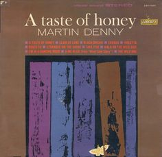 A taste of honey - Martin Denny