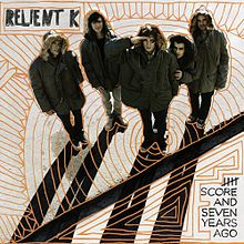 Reliant K - Five Score and Seven Years Ago. Without a doubt this is my favorite RK album