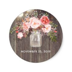 pink flowers mason jar rustic wedding classic round sticker unusual diy cyo customize special gift