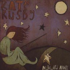 Kate Rusby, Awkward Annie