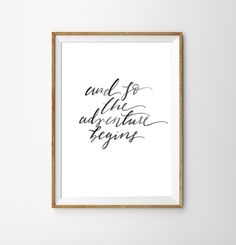 Adventure Print - Inspirational Quote - Black White Print - Travel Wall Art - Nursery Decor - And So - Products - Finance
