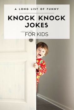 A list of 34 (and growing) funny knock knock jokes for kids to have on hand! They are great for family vacations like road trips.
