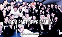 If I was musically talented, I would totally want to be with YG Family
