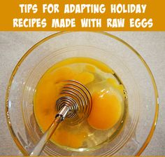 Keep #holiday recipes made with raw eggs safe with these tips. #FoodPoisoning