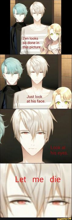 ||Mystic Messenger|| I THOUGHT I WAS THE ONLY ONE WHO THOUGHT SO<<<i think zen is always dead inside lol