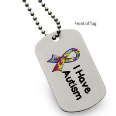 Autism - I Have Autism Ribbon Dog Tag