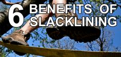 Our new article on 6 AWESOME benefits of slacklining! Be sure to check it out :)