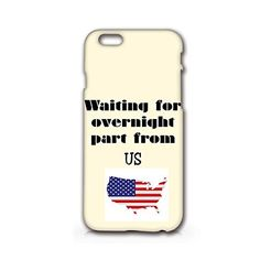 "Craftdesign- Funny Phone Case "" Waiting for Overnight Part From Us""- Hard Plastic Matt Case Full Protection for Iphone (iphone6/6plus) Craftdesign http://www.amazon.com/dp/B00VPU1VX4/ref=cm_sw_r_pi_dp_1Qy1vb1N487R2"