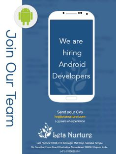 @letsnurture is hring #andriod #devlopers in #ahmedabad Email your CV on hr@letsnurture.com