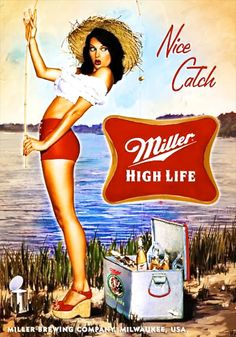 Old miller high life ad. Pin Up Vintage, Pub Vintage, Retro Vintage, Vintage Beer Signs, Funny Vintage Ads, Vintage Metal Signs, Pinup Art, Retro Ads, Vintage Advertisements
