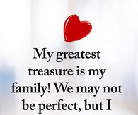 My Greatest Pleasure Is My Family