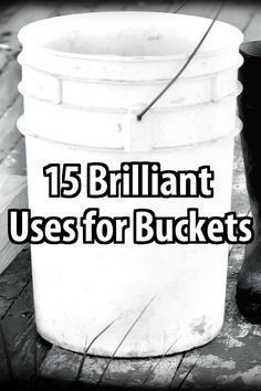15 Brilliant Uses for Buckets. In a long-term disaster you can use buckets for all sorts of things. This post describes and after you read it you'll never throw a bucket away again. Urban Survival, Homestead Survival, Camping Survival, Survival Prepping, Survival Skills, Survival Gear, Camping Hacks, Survival Supplies, Survival Stuff