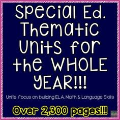 Get a WHOLE SCHOOL YEAR worth of thematic units designed specifically for students with disabilities. You will get 20 units in all. Each unit will focus on the development of ELA, Math & Language Development skills. If you bought these 20 units individually, it would cost you $140.