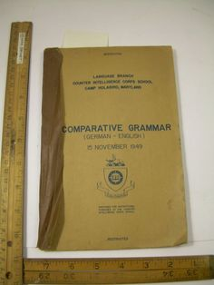 Comparative Grammer GERMAN ENGLISH 1949 Restricted Counter Intelligence HOLABIRD