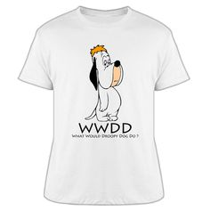 droopy dog - what would droopy do? Droopy Dog, Cheap T Shirts, Dog Toys, Funny Dogs, Dog Lovers, Mens Tops, Stuff To Buy, Clothes, Alibaba Group