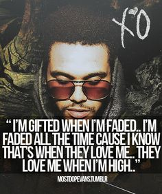 XO. The weeknd. ♥ gifted