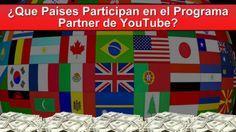 ¿Que Países Participan en el Programa Partner YouTube?