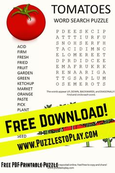 The tomato word search is a printable puzzle for a students as a free download. The fruit is found in thousands of recipes and eaten raw! It's yummy!
