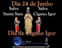 Entidades Ciganas da Umbanda (Clique Aqui) para entrar.: SANTA SARA E CIGANO IGOR