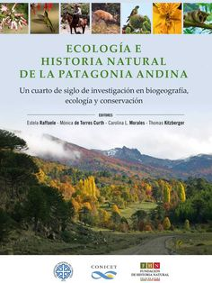 """PLANETA AZUL; ECOLOGÍA. autoría ;Ana María Manceda, escritora de la Patagonia argentina: """"Ecología e Historia Natural de la Patagonia Andina"""""""