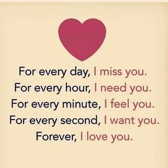 Forever I Love You quotes forever i love you cute love quotes love qutes Love Quotes For Girlfriend, Soulmate Love Quotes, I Miss You Quotes, Sweet Love Quotes, Love Husband Quotes, Love Quotes With Images, Love Quotes For Her, Romantic Love Quotes, Boyfriend Quotes